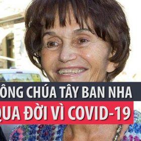 Công chúa Tây Ban Nha qua đời vì COVID-19- PLO 3