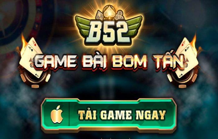 """B52 - Cổng game bài đổi thưởng """"bom tấn"""" hàng đầu Việt Nam 1"""